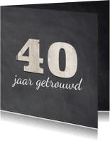 Jubileumkaarten - Krijtbord uitnodiging 40 jaar getrouwd - 40 cijfers hout