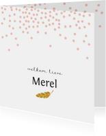 Geboortekaartjes - Lief geboortekaartje met roze confetti en gouden veertje