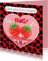 Liefde kaarten - Liefde Aardbei