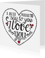 Liefde kaarten - Liefde - I love you white