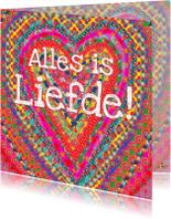Liefde kaarten - Liefdekaart Alles Is Liefde PA