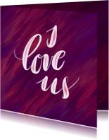 Liefde kaarten - Liefdeskaart I love us