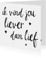 """Liefdeskaart """"Liever dan lief"""""""