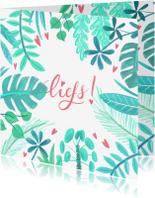 Liefde kaarten - Liefdeskaart planten liefs