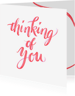 Liefde kaarten - Liefdeskaart thinking of you