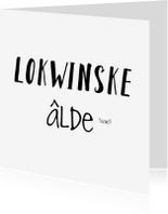 Fryske kaartsjes - Lokwinske, alde taart!