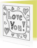 Kleurplaat kaarten - Love You kleurkaart