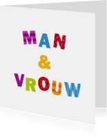 Felicitatiekaarten - Man & Vrouw Gekleurde Letters