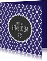 Felicitatiekaarten - Met pensioen retro