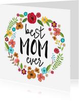 Moederdag kaarten - Moederdag Best MOM ever