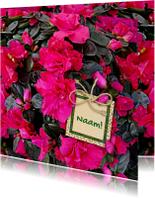 Mooie bloemenkaart Azalea Mollis en labeltje met tekst