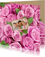 Bloemenkaarten - Mooie bloemenkaart met eigen foto tussen roze rozen