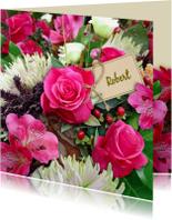 Bloemenkaarten - Mooie bloemenkaart met rozen in boeket