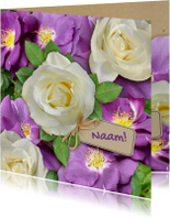 Bloemenkaarten - Mooie bloemenkaart met wilde en witte rozen