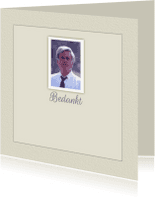 Rouwkaarten - Mooie stijlvolle bedankkaart met foto en tekstvoorstel