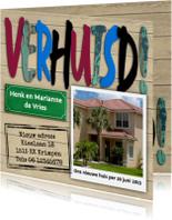 Verhuiskaarten - Mooie verhuiskaart met letters op steigerhout en foto
