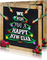 Nieuwjaarskaarten - Nieuwjaarskaart  met boom en Engelse tekst op krijtbord