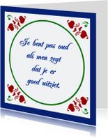 Spreukenkaarten - Oud en goed