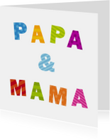 Felicitatiekaarten - Papa & Mama
