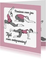 Felicitatiekaarten - Pensioenkaart yoga en rust