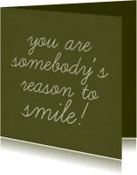 Vriendschap kaarten - reason to smile man