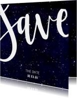 Trouwkaarten - Save the date kaart 'SAVE' Galaxy