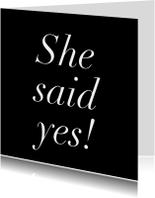 Trouwkaarten - She said yes