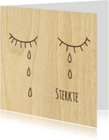 Condoleancekaarten - sterkte houten traan