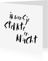 Sterkte kaarten - Sterkte kaart Ik wens je sterkte en kracht
