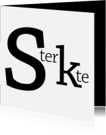 Sterkte kaarten - Sterkte typografisch zwart wit