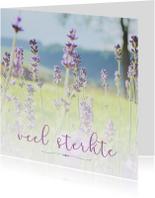 Condoleancekaarten - Sterkte: Veel sterkte bloemen