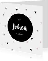 Geboortekaartjes - Stoer geboortekaartje voor een meisje met driehoekjes