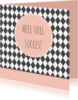 Succes kaarten - Succes kaartje ruit - WW
