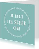 Opa & Omadag kaarten - Super Opa - WW