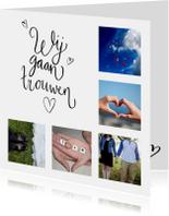 Trouwkaarten - Trouwkaart fotocollage wij gaan trouwen met hartjes