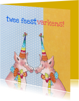 Verjaardagskaarten - Twee feestvarkens
