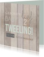 Felicitatiekaarten - Tweeling hout tekst