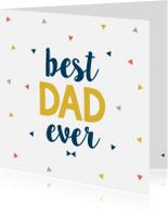 Vaderdagkaart best dad ever