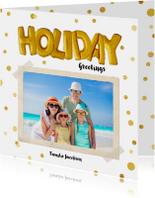 Vakantiekaarten - Vakantiekaart Holiday ballon goud