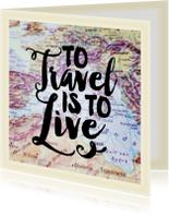 Vakantiekaarten - Vakantiekaart reizen wereldkaart quote