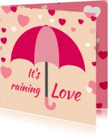 Liefde kaarten - Valentijn It's raining Love