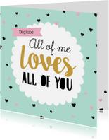 Valentijnskaarten - Valentijnskaart All of you