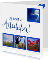 Valentijnskaarten - Valentijnskaart jij bent de allerliefste fotocollage blauw