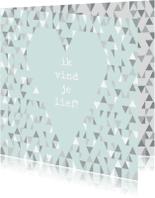 Valentijnskaarten - Valentijnskaart met geometrisch hart