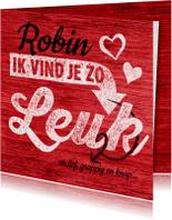 Valentijnskaarten - Valentijnskaart vind je zo leuk
