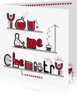 Valentijnskaarten - Valentijnskaart you & me chemistry