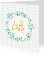 Liefde kaarten - Veel liefs - gouden letters bloemen