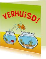 Verhuiskaarten - Verhuisd vissenkom 1 persoon