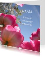 Verjaardagskaarten - Verjaardag zonnige roze tulpen