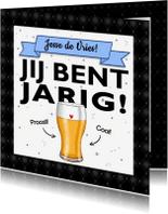 Verjaardagskaarten - Verjaardagskaart bierglas jij bent jarig